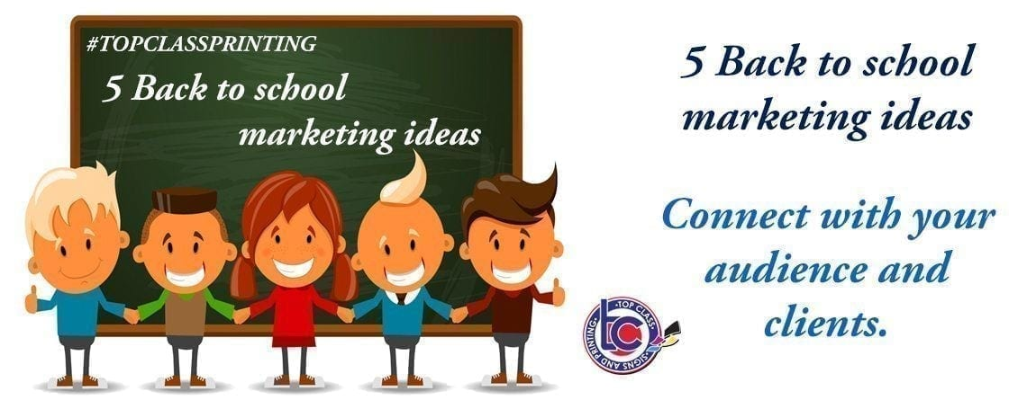 5 Back to school marketing ideas